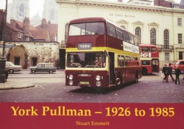 York Pullman 1926 to 1985, by Stuart Emmett